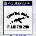 Know Your Rights Plead The 2nd Decal Sticker Black Vinyl 120x120