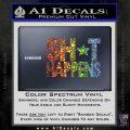 Shit Happens D1 Decal Sticker Spectrum Vinyl Black 120x120