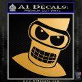 Angry Bender 3D Futurama Decal Sticker Metallic Gold Vinyl Vinyl 120x120