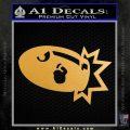 Bullet Bill Blast Decal Sticker Metallic Gold Vinyl Vinyl 120x120
