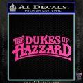 Dukes of Hazzard T1 Decal Sticker Hot Pink Vinyl 120x120