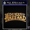 Dukes of Hazzard T1 Decal Sticker Metallic Gold Vinyl Vinyl 120x120