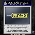 Frack Decal Sticker BSG Battlestar Galactics Yelllow Vinyl 1 120x120