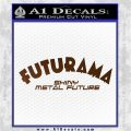 Futurama Title Decal Sticker Brown Vinyl 120x120