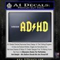 ADHD ACDC Parody Decal Sticker Yelllow Vinyl 120x120