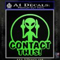 Alien Contact This Funny 1 DLB Decal Sticker Lime Green Vinyl 120x120