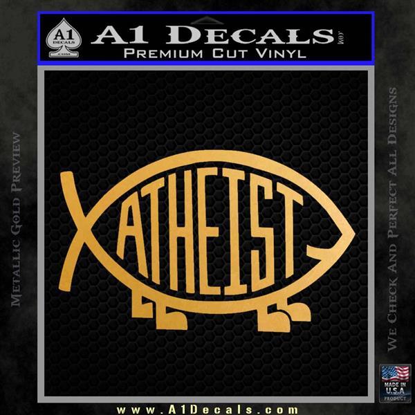 Athiest Jesus Fish Decal Sticker d6 Metallic Gold Vinyl Vinyl