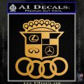 Audi Infinity Lexus Mercedes Cadillac BMW Decal Sticker Mashup Metallic Gold Vinyl Vinyl 120x120