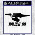 Baldly Go USS Enterprise Decal Sticker Black Logo Emblem 120x120