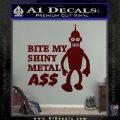Bender Bite My Metal Ass Decal Sticker DZA Dark Red Vinyl 120x120