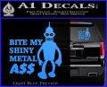 Bender Bite My Metal Ass Decal Sticker DZA Light Blue Vinyl 120x97