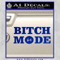 Bitch Mode 24 Hours Decal Sticker Blue Vinyl 120x120