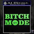 Bitch Mode 24 Hours Decal Sticker Lime Green Vinyl 120x120
