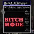 Bitch Mode 24 Hours Decal Sticker Pink Vinyl Emblem 120x120