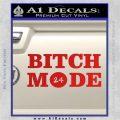 Bitch Mode 24 Hours Decal Sticker Red Vinyl 120x120