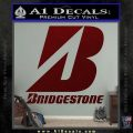 Bridgestone Tires Logo Decal Sticker Stacked Dark Red Vinyl 120x120