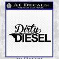 Dirty Diesel Decal Sticker Black Logo Emblem 120x120