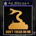 Dont Tread On Me D3 Decal Sticker Metallic Gold Vinyl 120x120