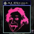 Einstein Sticking Tongue Out Decal Sticker Hot Pink Vinyl 120x120