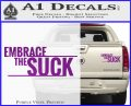 Embrace The Suck Decal Sticker Military Purple Vinyl 120x97