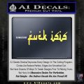 Fuck ISIS Decal Sticker D1 Yelllow Vinyl 120x120