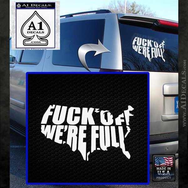 Fuck Off Were Full Decal Sticker White Emblem