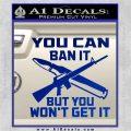 Gun Ban Decal Sticker SQ Blue Vinyl 120x120