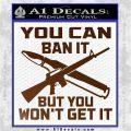Gun Ban Decal Sticker SQ Brown Vinyl 120x120