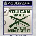 Gun Ban Decal Sticker SQ Dark Green Vinyl 120x120
