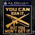 Gun Ban Decal Sticker SQ Metallic Gold Vinyl 120x120