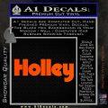 Holley Logo Decal Sticker VZL Orange Vinyl Emblem 120x120