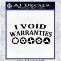 I Void Warranties D1 Decal Sticker Black Logo Emblem 120x120