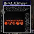 I Void Warranties D2 Decal Sticker Orange Vinyl Emblem 120x120