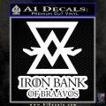 Iron Bank Of Braavos Decal Sticker Game Of Thrones White 120x120