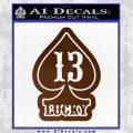 Lucky 13 D3 Decal Sticker Brown Vinyl 120x120