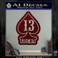 Lucky 13 D3 Decal Sticker Dark Red Vinyl 120x120