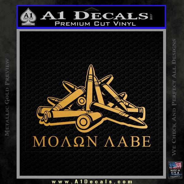 Molon Labe Ammo Pile Decal Sticker Metallic Gold Vinyl