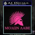 Molon Labe Bullets Spartan Decal Sticker Hot Pink Vinyl 120x120