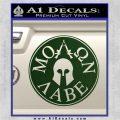 Molon Labe Come And Take Them s Decal Sticker Dark Green Vinyl 120x120