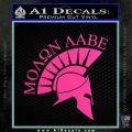 Molon Labe Helmet Decal Sticker D6 Hot Pink Vinyl 120x120