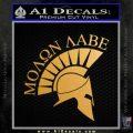 Molon Labe Helmet Decal Sticker D6 Metallic Gold Vinyl 120x120