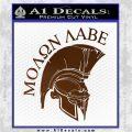 Molon Labe Spartan Decal Sticker INT Brown Vinyl 120x120