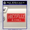 Netflix and Chill Decal Sticker D1 Red Vinyl 120x120