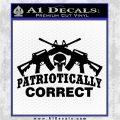 Patriotically Correct AR 15s Decal Sticker Black Logo Emblem 120x120