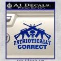 Patriotically Correct AR 15s Decal Sticker Blue Vinyl 120x120