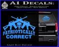 Patriotically Correct AR 15s Decal Sticker Light Blue Vinyl 120x97