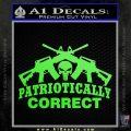 Patriotically Correct AR 15s Decal Sticker Lime Green Vinyl 120x120