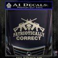 Patriotically Correct AR 15s Decal Sticker Silver Vinyl 120x120