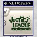 THE JUSTICE LEAGUE TEXT LOGO VINYL DECAL STICKER Dark Green Vinyl 120x120