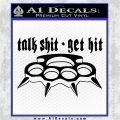 Talk Shit Get Hit Decal Sticker Brass Knuckles Black Logo Emblem 120x120